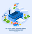 work printer accounting day concept background vector image vector image