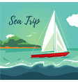 yacht sailing on the ocean journey on ship water vector image vector image