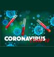 coronavirus test realistic background vector image vector image