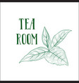 green tea tree branch herb label lettering tea vector image vector image