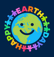 happy earth day poster greeting text written vector image vector image