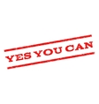 Yes You Can Watermark Stamp vector image