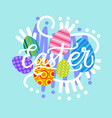 colorful happy easter greeting card with painted vector image vector image