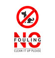 no dog fouling sign modern trendy poster for city vector image