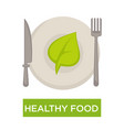 healthy food isolated icon green leaf on plate vector image vector image