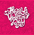 script concept quote with text happy valentines vector image vector image