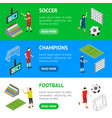 soccer competition banner horizontal set isometric vector image