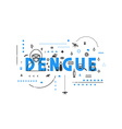 Design concept virus of dengue vector image