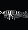 free satellite tv offers text background word vector image vector image