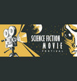 banner for science fiction movie festival with vector image