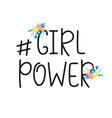 girl power feminism quote hashtag lettering vector image