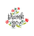 thank you with flowers card lettering beautiful vector image vector image
