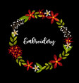 vintage embroidery wreath with flowers vector image