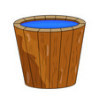 wooden bucket full of water cartoon isolated on vector image vector image