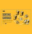 garbage sorting service isometric website vector image