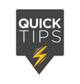 quick tips poster giving advice hand gesture vector image vector image