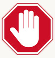 stop red octagonal stop-hand sign for prohibited vector image vector image