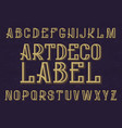 artdeco label typeface retro font isolated vector image