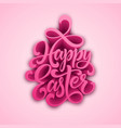 happy easter handwritten lettering holiday vector image vector image