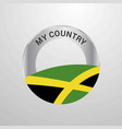 jamaica my country flag badge vector image