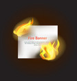 realistic detailed 3d fire banner with hot flame vector image vector image