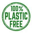 100 plastic free grunge rubber stamp vector image