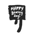happy boxing day speech bubble vector image