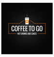 coffee to go sign cup of banner on black vector image
