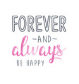 forever and always print design with slogan vector image