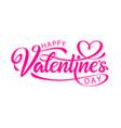 handwritten calligraphic text valentines day vector image vector image