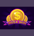 mega win banner background for online casino vector image vector image