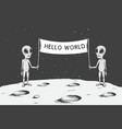 aliens with banner stand on the moon vector image vector image