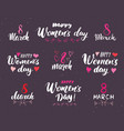 happy womens day hand letterings set holiday vector image