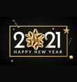 2021 new year happy background gold new year vector image