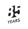 eighty five years emblem template vector image