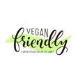 vegan friendly lettering vector image vector image