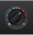 car dashboard knob switch auto air conditioner vector image vector image