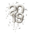 realistic 2019 silver balloons confetti new year vector image vector image