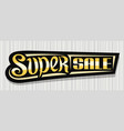 banner for super sale vector image