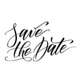 brush calligraphy save date vector image vector image