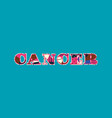 cancer concept word art vector image vector image