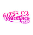 handwritten calligraphic text valentines day vector image