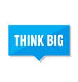 think big price tag vector image vector image