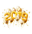 realistic 2019 gold air balloons confetti new year vector image vector image