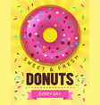 tasty food poster donuts placard design vector image vector image
