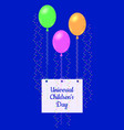 universal childrens day the air balloons kept the vector image vector image