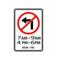 usa traffic road signsno left turn during in the vector image vector image