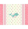 Baby card with dolphin toy vector image