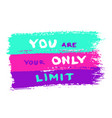 motivational quote painted vector image vector image