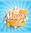 natural and fresh mayo label splash vector image vector image
